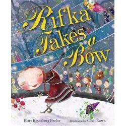 Rifka Takes A Bow, Kar-Ben Favorites by Betty Rosenberg Perlov, 9780761381280.