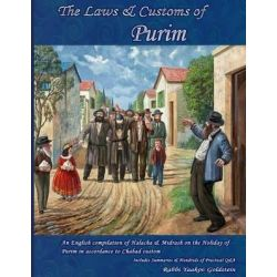 The Laws & Customs of Purim by Rabbi Yaakov Goldstein, 9781506017952.