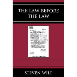 The Law Before the Law, Graven Images (Paperback) by Professor Steven Wilf, 9780739123140.