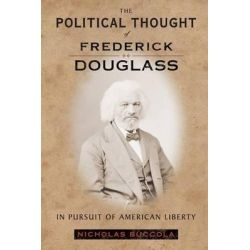 an analysis of nicholas buccholas book the political thoughts of fredrick douglass