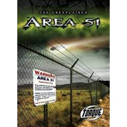 Area 51, Torque: Unexplained (Library) by Ted Martin, 9781600146428.
