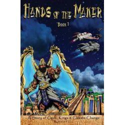 Hands of the Maker - Book 1 by Robert P Cox, 9780972768337.
