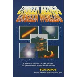 Unseen Beings, Unseen Worlds by Tom Dongo, 9780962274831.