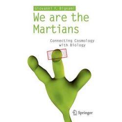 We are the Martians! by Giovanni F. Bignami, 9788847024656.