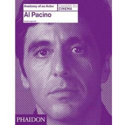 Al Pacino, Anatomy of an Actor by Karina Longworth, 9780714866642.