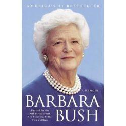 Barbara Bush, A Memoir by Barbara Bush, 9781501117787.