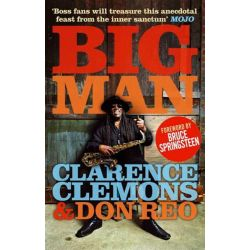 Big Man by Clarence Clemons, 9780751543469.