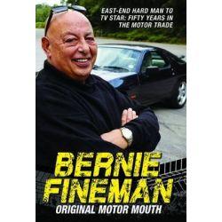 Bernie Fineman, Original Motor Mouth: East-End Hardman to TV Star - Fifty Years in the Motor Trade by Bernie Fineman, 9781784184131.