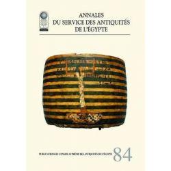 Annales Du Service Des Antiquities De L'Egypte, v. 84 by The Supreme Council of Antiquities, 9789777041843.