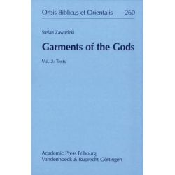 Garments of the Gods, Vol. 2: Texts by Stefan Zawadzki, 9783525543863.