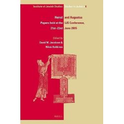 Herod and Augustus, Papers Presented at the IJS Conference, 21st-23rd June 2005 by David M. Jacobson, 9789004165465.