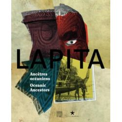 Lapita, Oceanic Ancestors by Christophe Sand, 9782757203675.