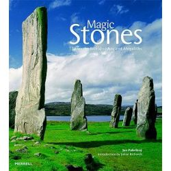 Magic Stones, The Secret World of Ancient Megaliths by Jan Pohribny, 9781858944135.