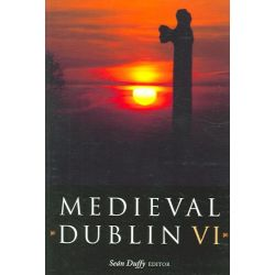 Medieval Dublin VI, Medieval Dublin S. by Sean Duffy, 9781851828852.