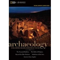 National Geographic Learning Reader, Archaeology by National Geographic Learning, 9781133603634.