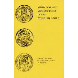 Medieval and Modern Coins in the Athenian Agora, Excavations of the Athenian Agora Picture Book by Fred S. Kleiner, 9780876616185.