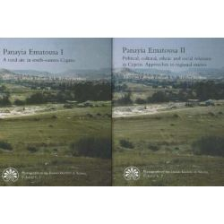 Panayia Ematousa: Rural Site in South-Eastern Cyprus v. 1, A Rural Site in South-Eastern Cyprus / Political, Cultural, E