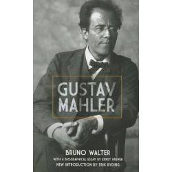 Bruno Walter, Gustav Mahler by Bruno Walter, 9780486492179.