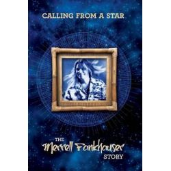 Calling from A Star, The Merrell Fankhauser Story by Merrell Fankhauser, 9781908728388.