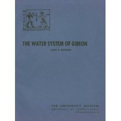 The Water System of Gibeon by James B. Pritchard, 9780934718141.