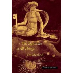 The Signature of All Things, On Method by Giorgio Agamben, 9781890951986.