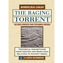 The Raging Torrent by Mordechai Cogan, 9789652208682.