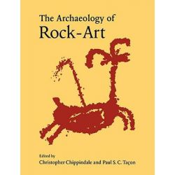 The Archaeology of Rock - Art, New Directions in Archaeology by Christopher Chippindale, 9780521576192.