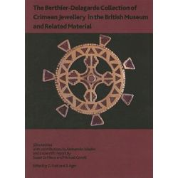 The Berthier-Delagarde Collection of Crimean Jewellery in the British Museum and Related Material, British Museum Research Publication by Julia Andrasi, 9780861591664.