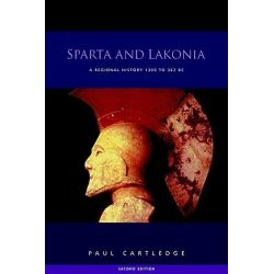 Sparta and Lakonia, A Regional History 1300-362 BC by Paul Cartledge, 9780415262767.