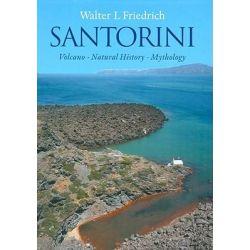 Santorini, Volcano, Natural History, Mythology by Walter L. Friedrich, 9788779345058.