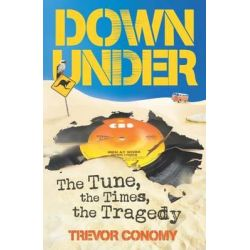 Down Under by Trevor Conomy, 9781922213822.