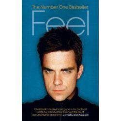 Feel, Robbie Williams by Chris Heath, 9780091897543.