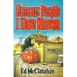 Famous People I Have Known, Kentucky Voices (Paperback) by Ed McClanahan, 9780813190693.