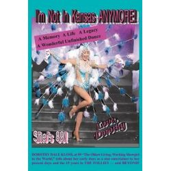 I'm Not in Kansas Anymore! Love, Dorothy by Dorothy Dale Kloss, 9781593932329.