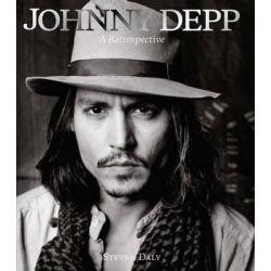 Johnny Depp - A Retrospective by Steven Daly, 9781780973623.