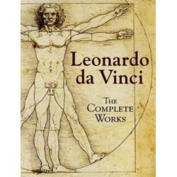 Leonardo da Vinci, the Complete Works by Leonardo da Vinci, 9780715324530.