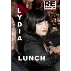 Lydia Lunch by Lydia Lunch, 9781889307381.