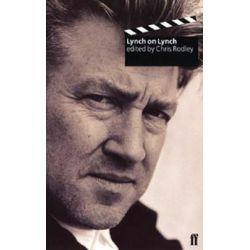 Lynch on Lynch by David Lynch, 9780571220182.