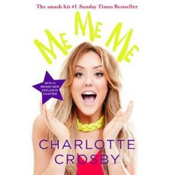 Me Me Me by Charlotte Crosby, 9781472229670.