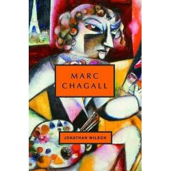 Marc Chagall, Jewish Encounters by Jonathan Wilson, 9780805242010.