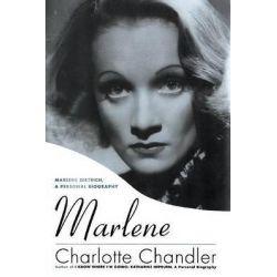 Marlene, Marlene Dietrich, a Personal Biography by Charlotte Chandler, 9781557838384.