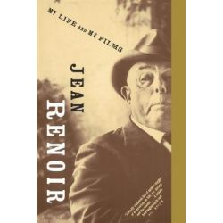 My Life and My Films, Da Capo Paperback by Jean Renoir, 9780306804571.