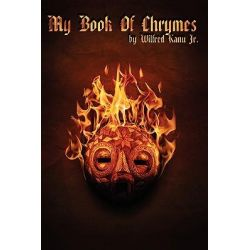 My Book of Chrymes by Wifred Kanu, 9780981216010.