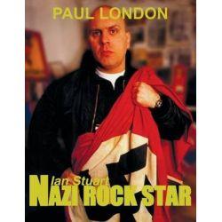 Nazi Rock Star, Ian Stuart - Skrewdriver Biography by Paul London, 9789198290905.