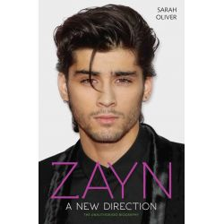 Zayn, A New Direction by Sarah Oliver, 9781784188078.