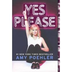 Yes Please by Amy Poehler, 9780606375665.