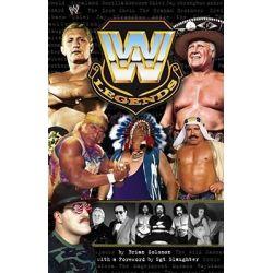WWE Legends, WWE by Brian Solomon, 9780743490337.