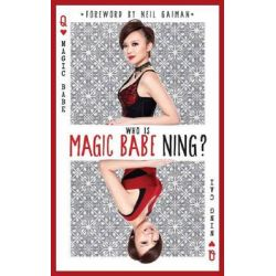 Who Is Magic Babe Ning?, 9789814561266.