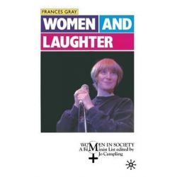 Women and Laughter, Women in Society S. by Frances Gray, 9780333447901.