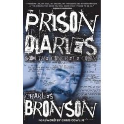 Prison Diaries by Charles Bronson, 9781910295083.